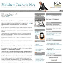 Help me go the extra mile | Matthew Taylor's blog