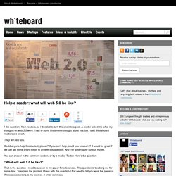 Help a reader: what will web 5.0 be like?