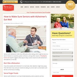 How to Help Seniors with Alzheimer's Eat Well