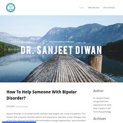 How To Help Someone With Bipolar Disorder?