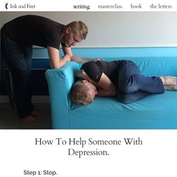 How To Help Someone With Depression.