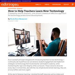 How to Help Teachers Learn New Technology