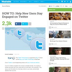 HOW TO: Help New Users Stay Engaged on Twitter