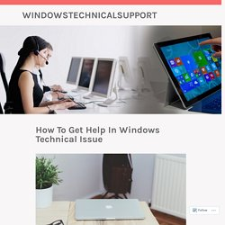 How To Get Help In Windows Technical Issue