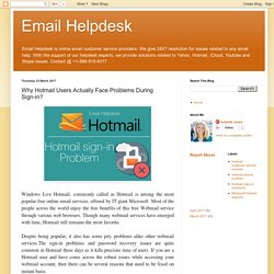 Email Helpdesk: Why Hotmail Users Actually Face Problems During Sign-in?