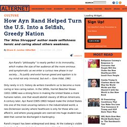 How Ayn Rand Helped Turn the U.S. Into a Selfish, Greedy Nation
