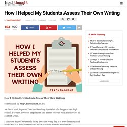 How I Helped My Students Assess Their Own Writing -