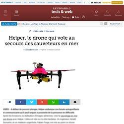 Helper, le drone qui vole au secours des sauveteurs en mer