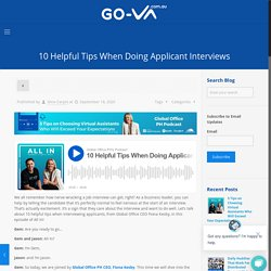10 Helpful Tips When Doing Applicant Interviews