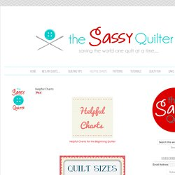 Helpful Charts - The Sassy Quilter
