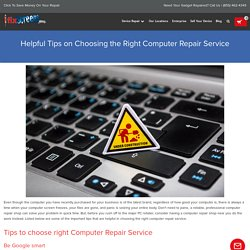 Helpful Tips On Choosing The Right Computer Repair Service