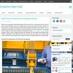 Helpful Tips To Find Best Crane Companies Australia ~ Creative Idea Hub