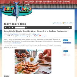Some Helpful Tips to Consider When Dining Out in Seafood Restaurants