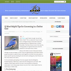 12 Most Helpful Tips for Conversing in a Twitter Chat