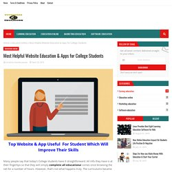 Most Helpful Website Education & Apps for College Students