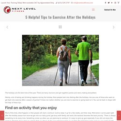 5 Helpful Tips to Exercise After the Holidays