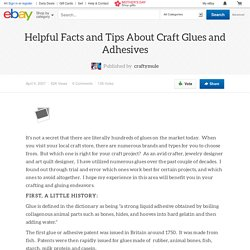 Helpful Facts and Tips About Craft Glues and Adhesives
