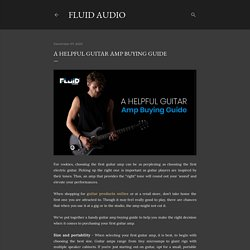 A Helpful Guitar Amp Buying Guide