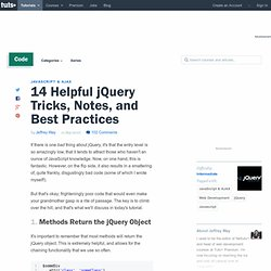 14 Helpful jQuery Tricks, Notes, and Best Practices