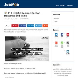111 Smart Resume Section Headings and Titles