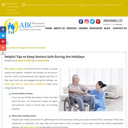 Helpful Tips to Keep Seniors Safe During the Holidays