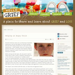 Helping an Angry Child After the Death of a Family Member | Hello Grief