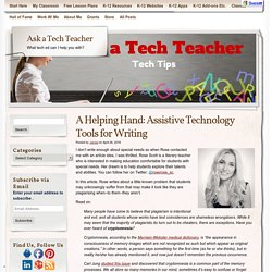 A Helping Hand: Assistive Technology Tools for Writing