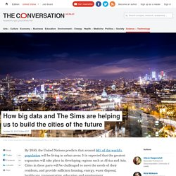 How big data and The Sims are helping us to build the cities of the future