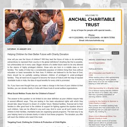 Anchal India - Sponsor a child for their better future: Helping Children for their Better Future with Charity Donation