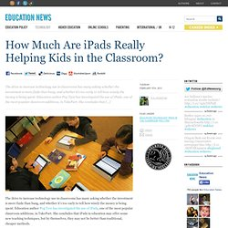 How Much Are iPads Really Helping Kids in the Classroom?