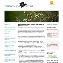 Helping Your College Student Make Sense of Midterm Grades — College Parent Central