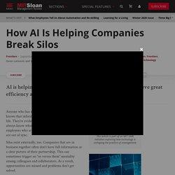How AI Is Helping Companies Break Silos