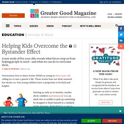 Helping Kids Overcome the Bystander Effect