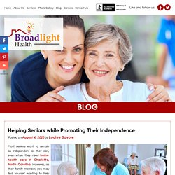 Helping Seniors while Promoting Their Independence