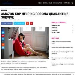 Amazon KDP helping corona quarantine survive - VIP Foreign Store
