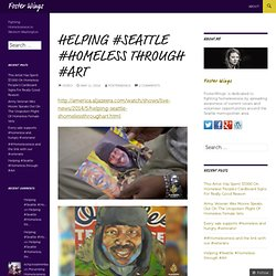 Helping #Seattle #Homeless through #Art