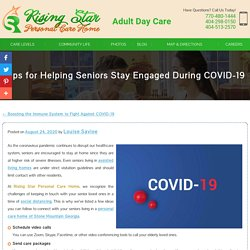 Tips for Helping Seniors Stay Engaged During COVID-19