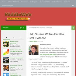 Helping Student Writers Find the Best Evidence
