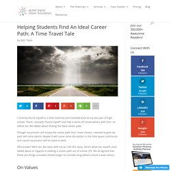 Helping Students Find An Ideal Career Path: A Time Travel Tale