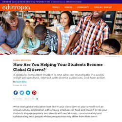 How Are You Helping Your Students Become Global Citizens?