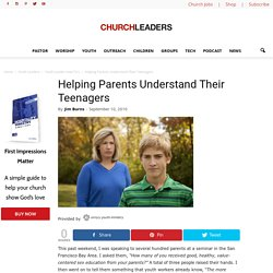 Helping Parents Understand Their Teenagers