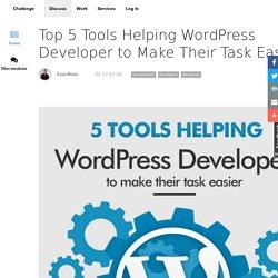Top 5 Tools Helping WordPress Developer to Make Their Task Easier