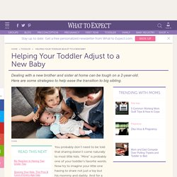 Helping Your Toddler Adjust to a New Baby