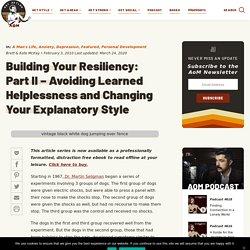Learned Helplessness Destroys Resiliency