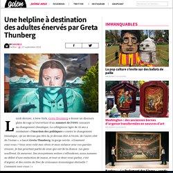 Une helpline à destination des adultes énervés par Greta Thunberg