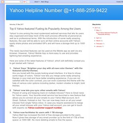 Yahoo Helpline Number @+1-888-259-9422: Top 6 Yahoo features! Fueling its Popularity Among the Users