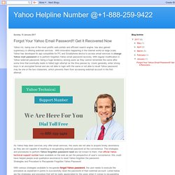 Yahoo Helpline Number @+1-888-259-9422: Forgot Your Yahoo Email Password!! Get It Recovered Now