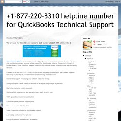 +1-877-220-8310 helpline number for QuickBooks Technical Support: We arrange for QuickBooks support, Call us now at [{(1-877-220-8310)} ]