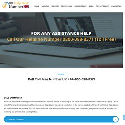 Dell Helpline Number UK +44-800-098-8371 Dell Technical Support
