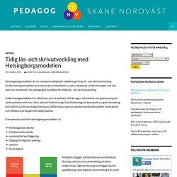 Tidig läs- och skrivutveckling med Helsingborgsmodellen - Pedagog Skåne Nordväst
